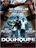 Doghouse en streaming