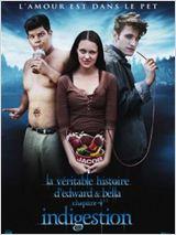 LA Véritable histoire d'Edward et Bella chapitre 4 – 1/2 : Indigestion