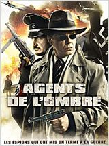 Agents de l'ombre en streaming