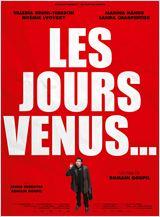 Regarder film Les Jours venus streaming