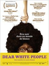Dear White People affiche