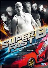 Regarder film Superfast 8 streaming