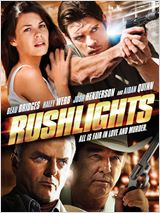 Télécharger Rushlights en Dvdrip sur rapidshare, uptobox, uploaded, turbobit, bitfiles, bayfiles, depositfiles, uploadhero, bzlink