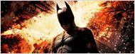&quot;The Dark Knight Rises&quot; : avant-premi&#232;re fran&#231;aise le 21 juillet !