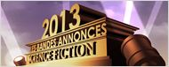 """Bandes-annonces 2013 : la sélection """"SF & Fantastique"""""""