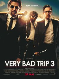 Regarder Very Bad Trip 3 en streaming