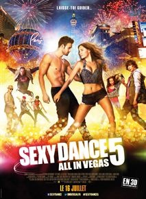 Sexy Dance 5 - All In Vegas en streaming