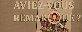 Aviez-vous remarqué ? Les petits détails cachés de Toy Story 3