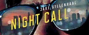 Night Call : 3 extraits avec un Jake Gyllenhaal métamorphosé