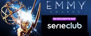 Série Club diffuse les Emmy Awards en direct !