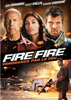 Fire with fire, vengeance par le feu