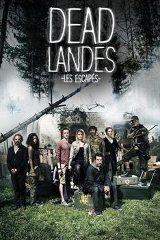 Dead Landes, les escapés - Saison 1