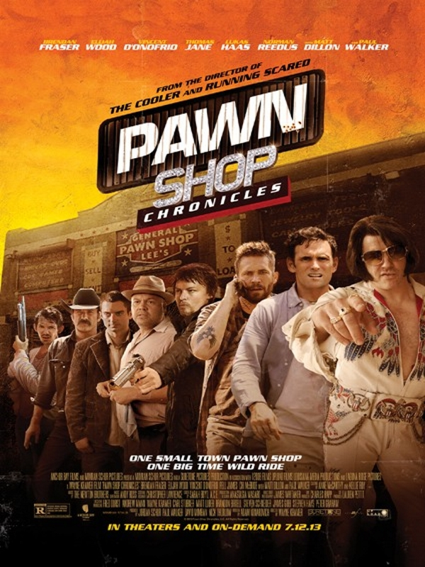 Pawn Shop Chronicles [FRENCH][DVDRIP]