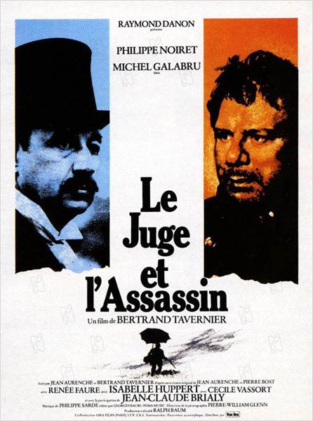 Le Juge et l'Assassin : affiche Bertrand Tavernier, Philippe Noiret