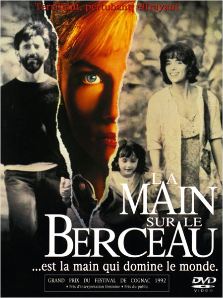 La Main sur le berceau (The Hand That Rocks the Cradle)
