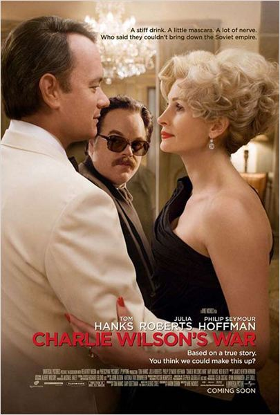 La Guerre selon Charlie Wilson : affiche Julia Roberts, Mike Nichols, Philip Seymour Hoffman, Tom Hanks