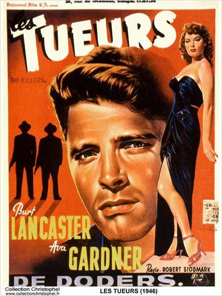 Les Tueurs : Affiche Ava Gardner, Burt Lancaster, Robert Siodmak