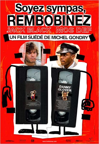 Soyez sympas, rembobinez : affiche Jack Black, Michel Gondry, Yasiin Bey
