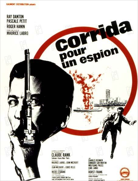 Corrida pour un espion : affiche Maurice Labro, Pascale Petit, Ray Danton, Roger Hanin
