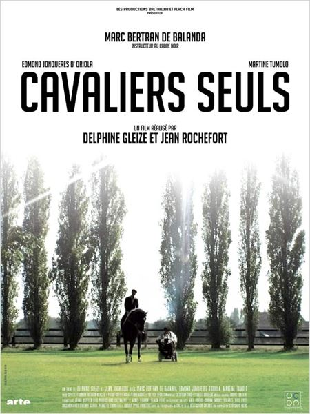 Cavaliers seuls : affiche Delphine Gleize, Jean Rochefort