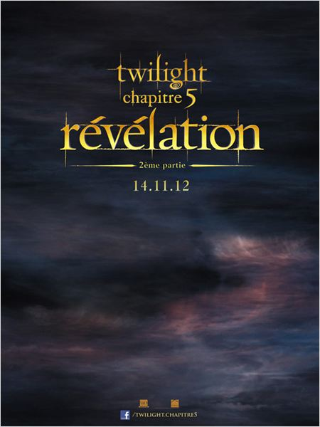 Twilight - Chapitre 5 : R&#233;v&#233;lation 2e partie : affiche Bill Condon, Stephenie Meyer