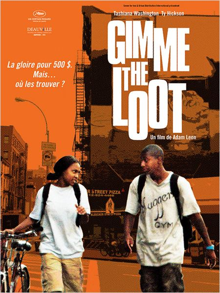 Gimme the Loot |VOSTFR| [DVDRiP]