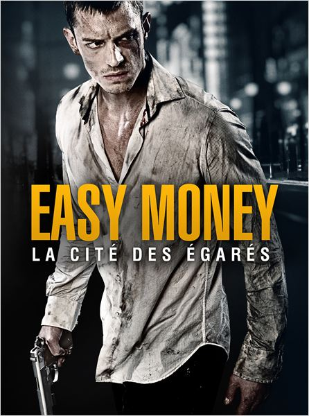 Easy Money : La Cité des égarés  TRUEFRENCh | DVDRIP