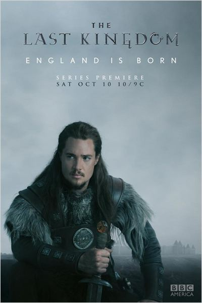 The Last Kingdom S01 complète vostfr (ré-up)