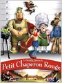 La Vritable histoire du petit chaperon rouge