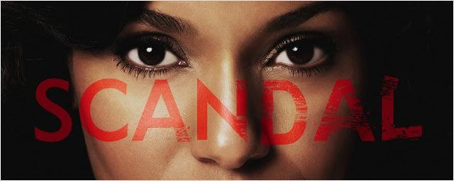 Secrets de tournage: Tout sur &quot;Scandal&quot;, &#224; d&#233;couvrir ce soir sur Canal +