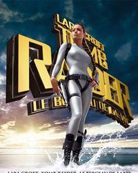 Affiche du film Lara Croft Tomb Raider le Berceau de la Vie