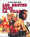 Affiche du film Les Brutes dans la ville