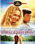 Affiche du film The Dust Factory