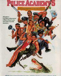Affiche du film Police Academy 5 : Débarquement à Miami Beach