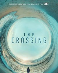 Affiche de la série The Crossing (2018)