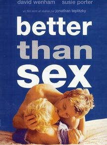 Better Than Sex streaming vf