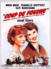 Coup de foudre - film 1983 - AlloCiné