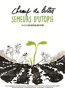 Champ De Luttes, Semeurs DUtopie