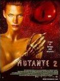 Bande-annonce La Mutante 2