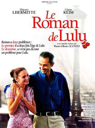 Bande-annonce Le Roman de Lulu