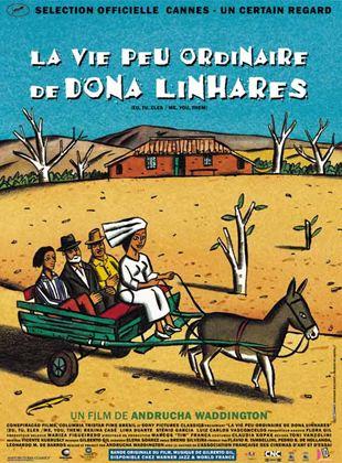 La Vie peu ordinaire de Dona Linhares