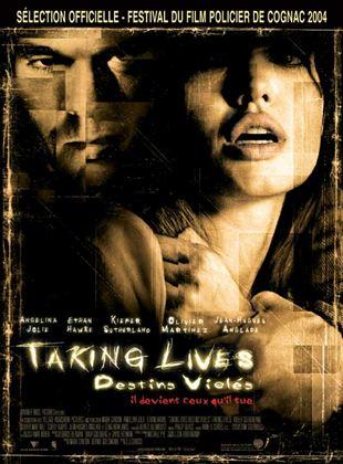 Taking lives, destins violés streaming