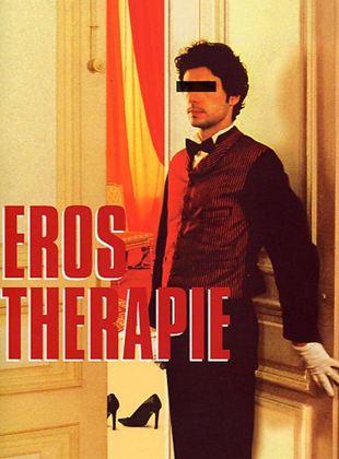Bande-annonce Eros Thérapie