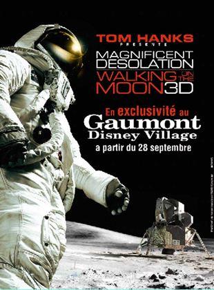 Magnifique désolation : marchons sur la lune
