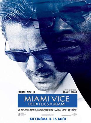 Bande-annonce Miami vice - Deux flics à Miami