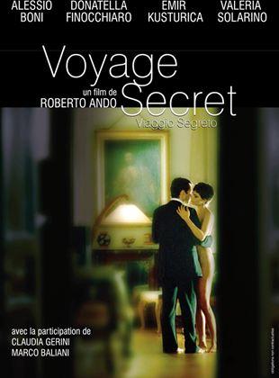Bande-annonce Voyage secret