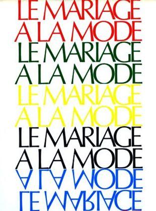 Le Mariage à la mode