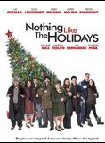 Bande-annonce Nothing Like the Holidays