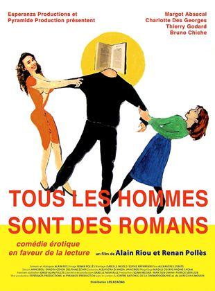 Bande-annonce Tous les hommes sont des romans