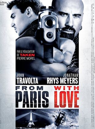 Bande-annonce From Paris With Love